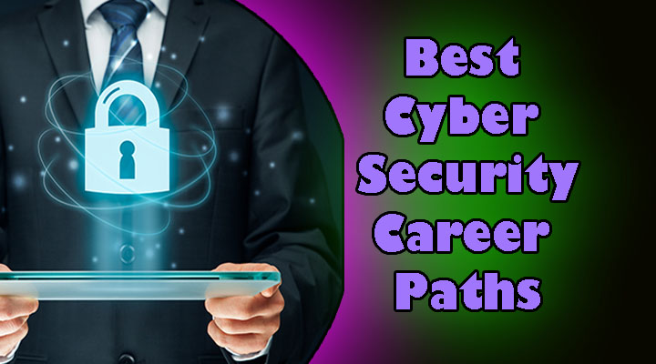 cyber security career paths, best career paths for cyber security