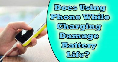 does using phone while charging damage battery?