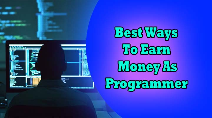 how to earn money as programmer