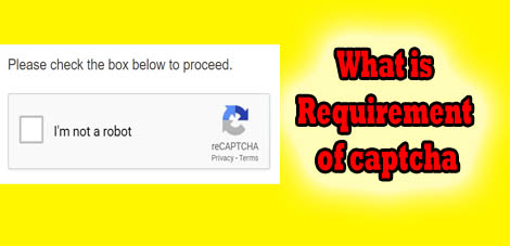 what is requirement of captcha