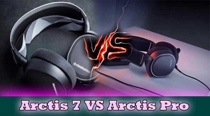 Arctis pro vs arctis 7