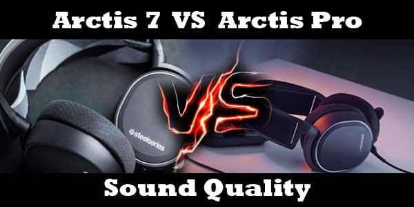 arctis 7 vs arctis pro - sound qulaity